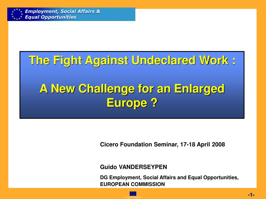 the fight against undeclared work a new challenge for an enlarged europe l.