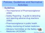 policies guidelines and normative activities
