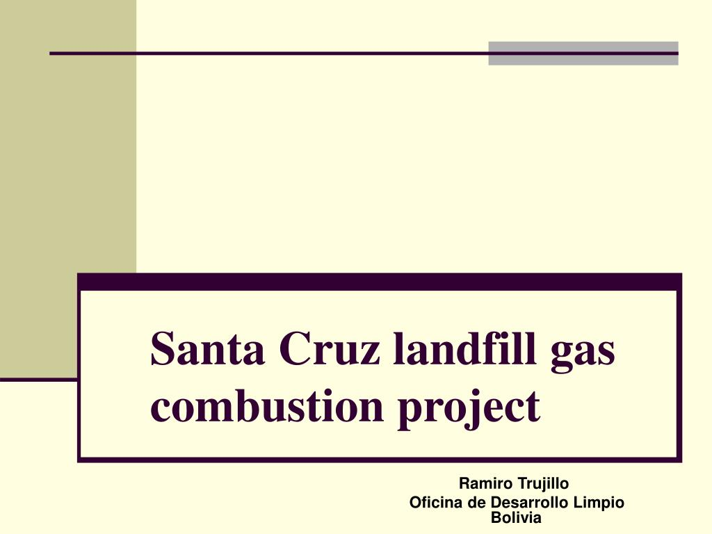 santa cruz landfill gas combustion project l.