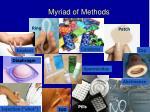 myriad of methods