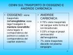 cenni sul trasporto di ossigeno e anidride carbonica