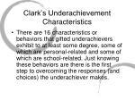 clark s underachievement characteristics