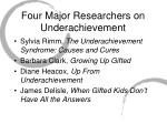 four major researchers on underachievement