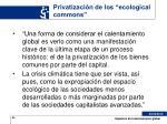 privatizaci n de los ecological commons
