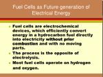 fuel cells as future generation of electrical energy