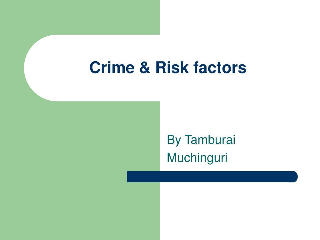 crime risk factors l.