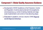 component 1 global quality assurance guidance