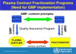 plasma contract fractionation programs need for gmp implementation