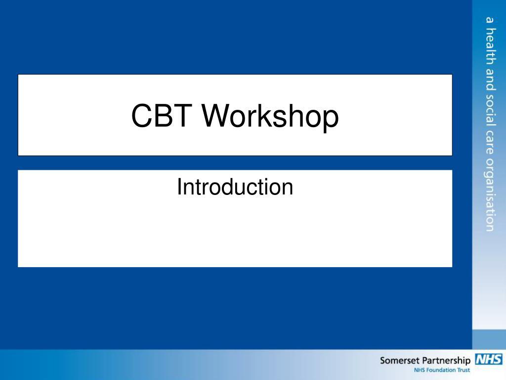 cbt workshop l.