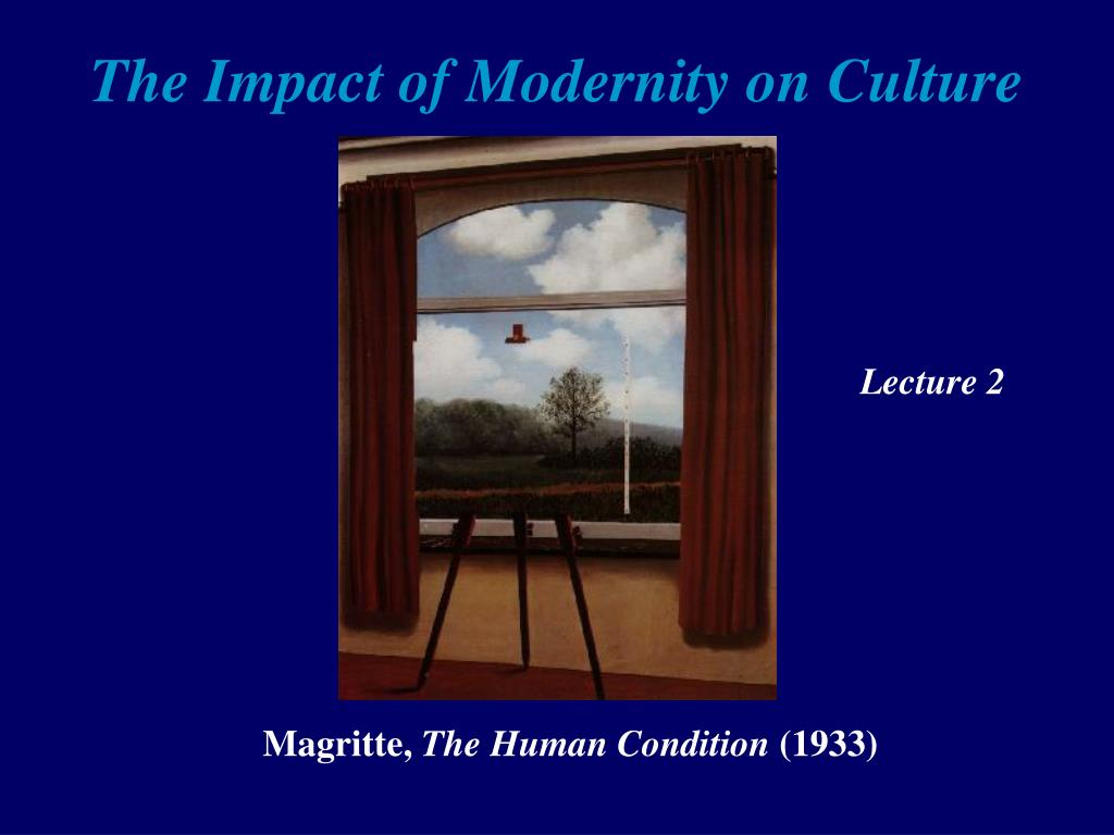 the impact of modernity on culture l.