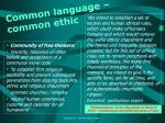 common language common ethic