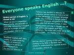 everyone speaks english