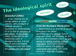 the ideological spirit