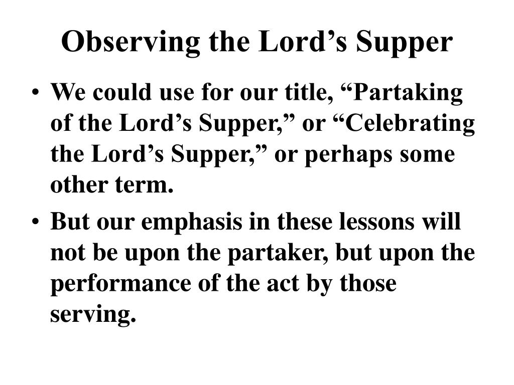 observing the lord s supper l.