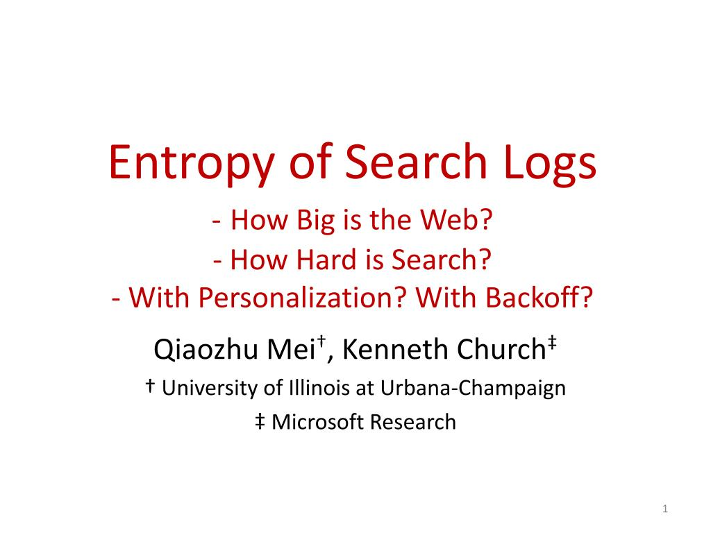 entropy of search logs how big is the web how hard is search with personalization with backoff l.