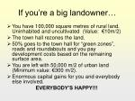if you re a big landowner