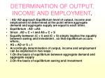 determination of output income and employment