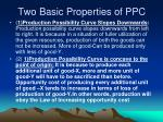two basic properties of ppc
