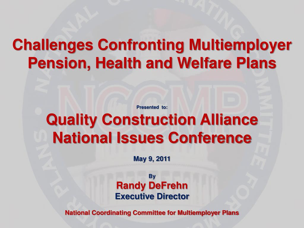 challenges confronting multiemployer pension health and welfare plans l.