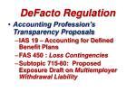 defacto regulation