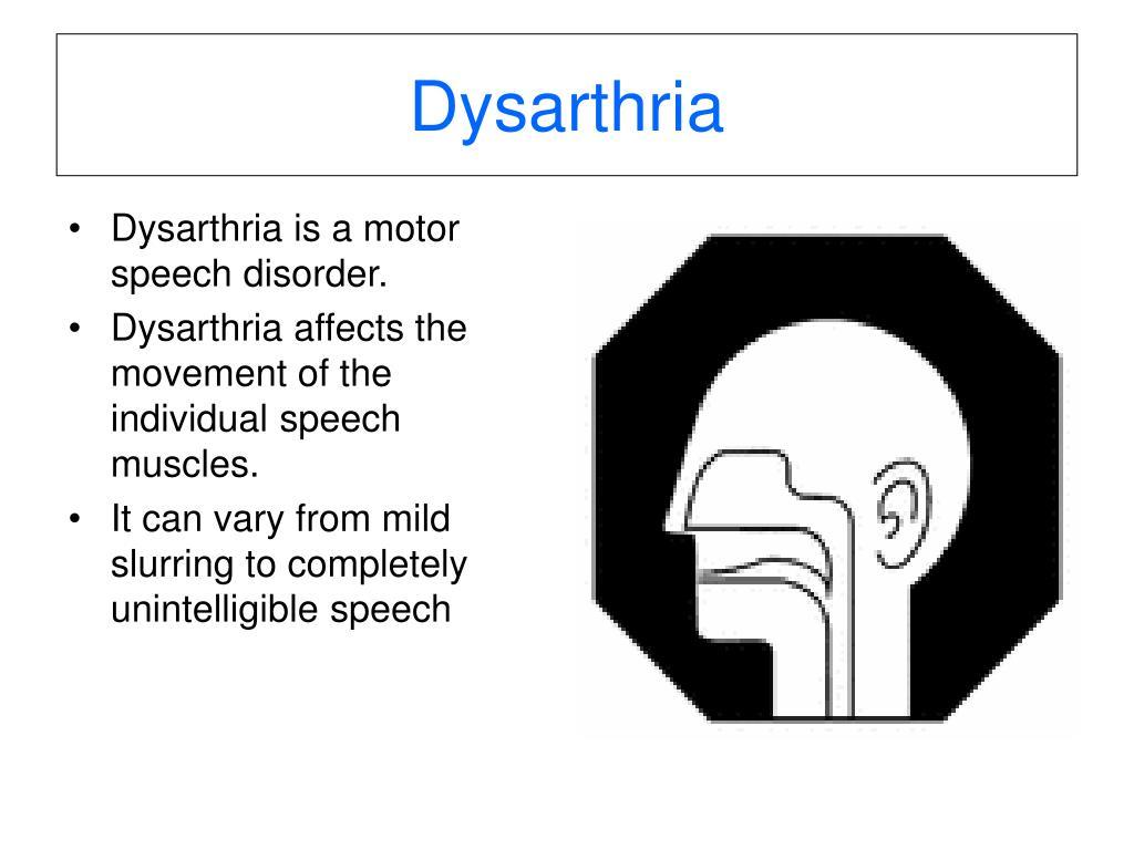 dysarthria l.
