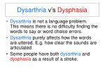 dysarthria v s dysphasia