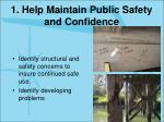 1 help maintain public safety and confidence