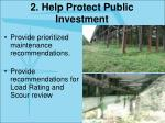 2 help protect public investment