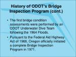 history of odot s bridge inspection program cont