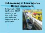 out sourcing of local agency bridge inspections