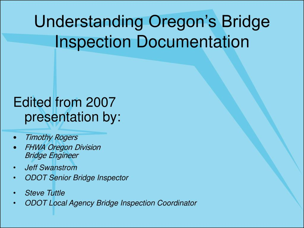 understanding oregon s bridge inspection documentation l.