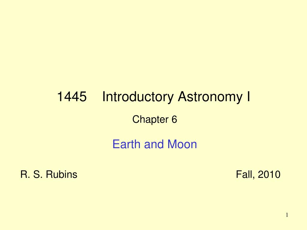 1445 introductory astronomy i l.