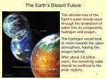 the earth s distant future