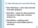 iii data warehouses and data mining