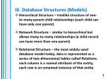iii database structures models