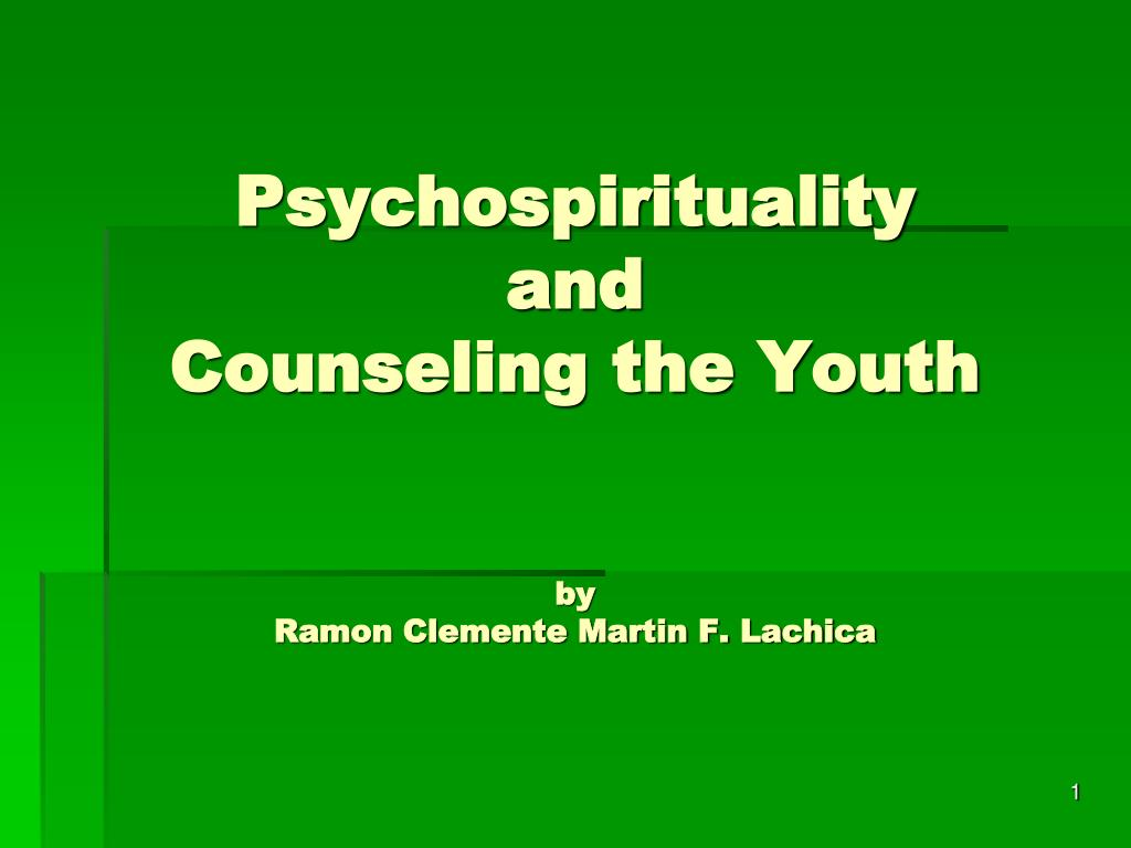 psychospirituality and counseling the youth by ramon clemente martin f lachica l.