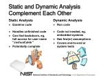 static and dynamic analysis complement each other