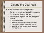 closing the goal loop