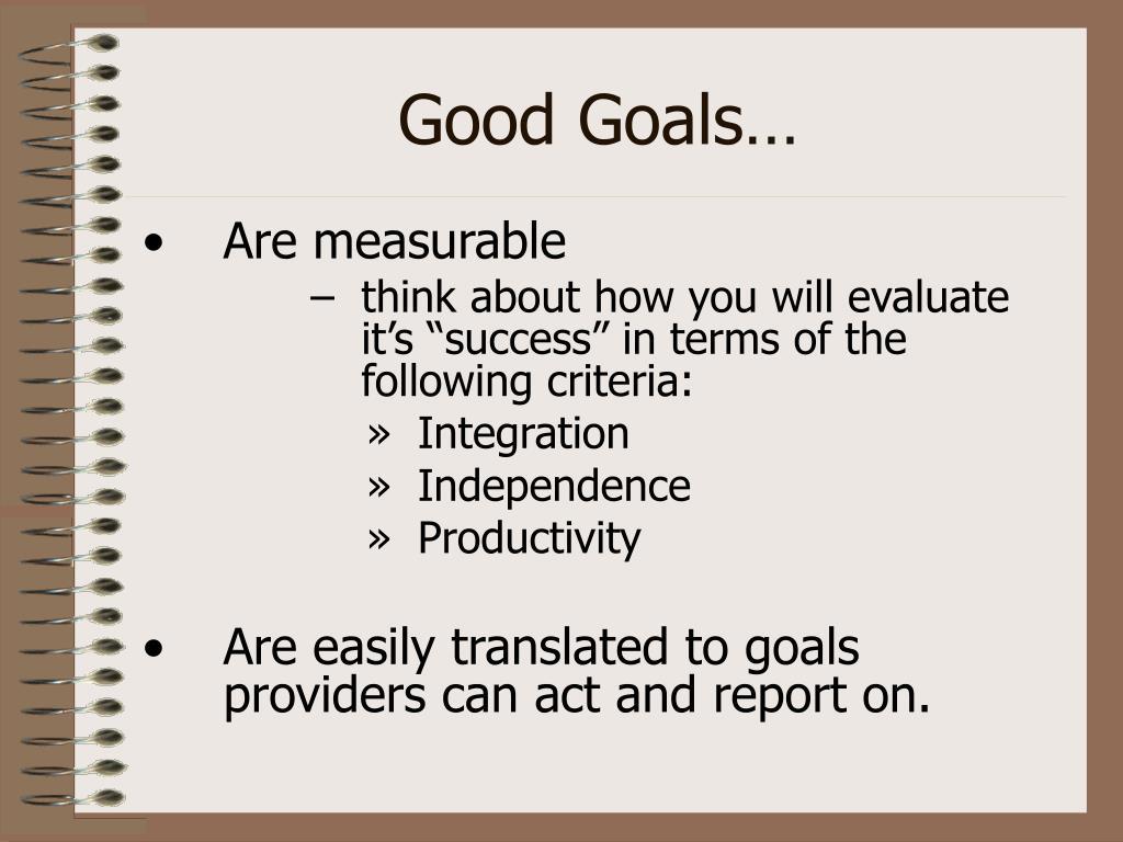 Good Goals…