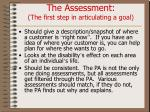 the assessment the first step in articulating a goal
