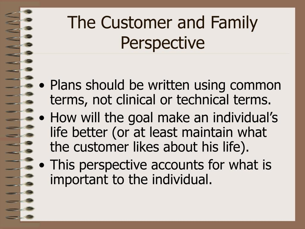 The Customer and Family Perspective
