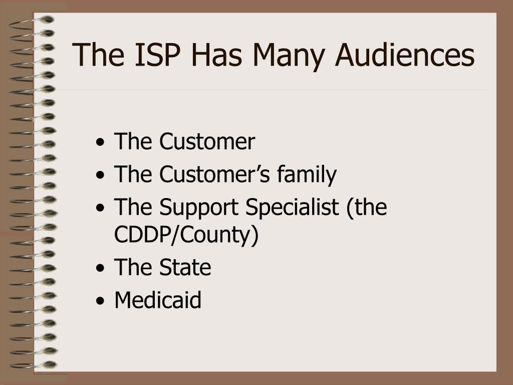 The ISP Has Many Audiences