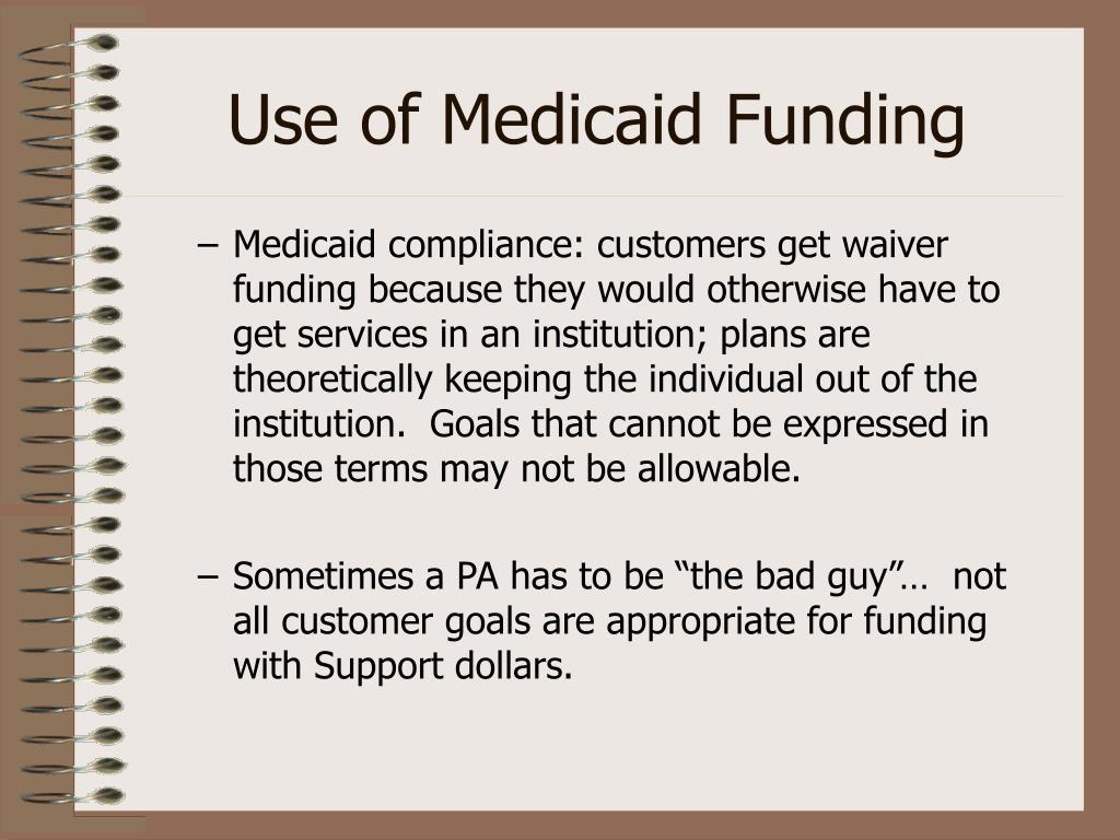 Use of Medicaid Funding