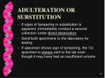 adulteration or substitution