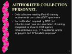 authorized collection personnel