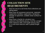 collection site requirements