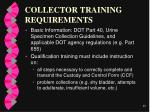collector training requirements