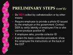 preliminary steps cont d