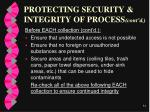 protecting security integrity of process cont d