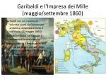 garibaldi e l impresa dei mille maggio settembre 1860